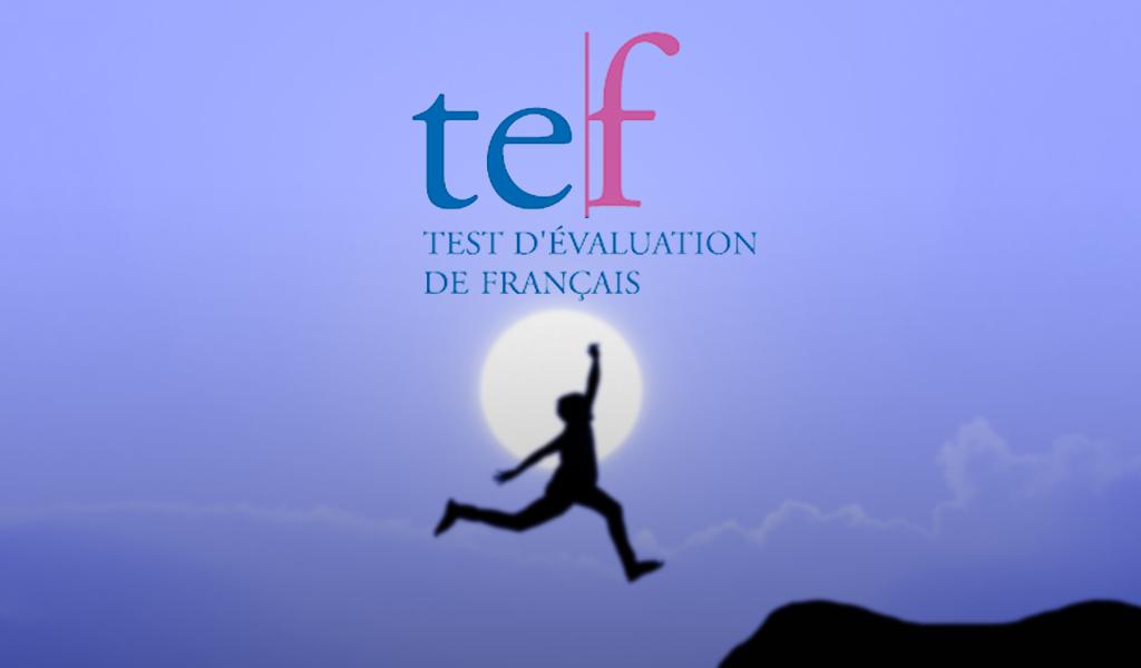 TEF test d'évaluation de français